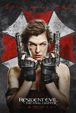 Resident Evil- The Final Chapter อวสานผีชีวะ (2016)