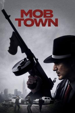 Mob Town (2019) HDTV