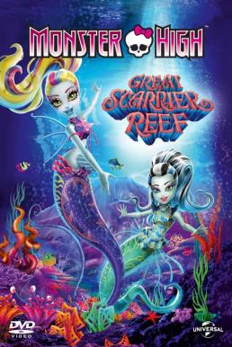 Monster High- Great Scarrier Reef (2016)