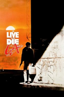 To Live And Die In L.A ปราบตาย